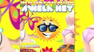 Geo Da Silva & Jack Mazzoni - Awela Hey (DJ Samuel Kimko Porno Remix) // CENTRAL STAGE OF MUSIC //