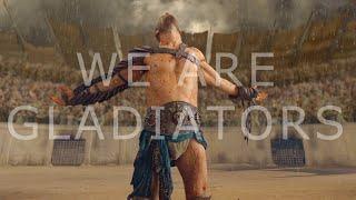 Spartacus II We are gladiators