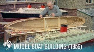 Model Boat Building: 'Edinburgh Castle' Union-Castle Line Ship (1956) | British Pathé