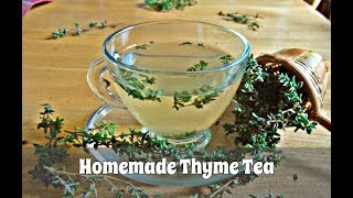 How to Make Thyme Tea Using Fresh or Dried Thyme (Slideshow)