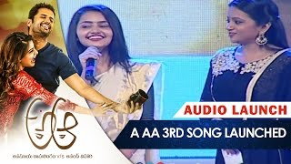 A Aa 3rd Song Launched || A Aa Audio Launch || Nithin || Samantha || Mickey J Meyer