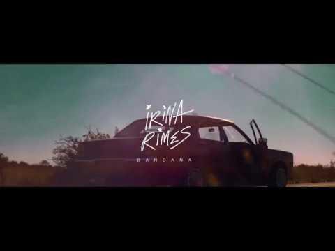 Irina Rimes feat  Killa Fonic - Bandana