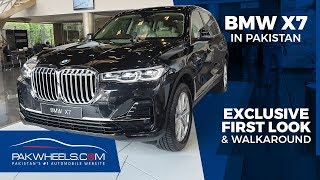 BMW X7 2019 in Pakistan | Exclusive First Look & Walkaround: Price, Specs & Features | PakWheels
