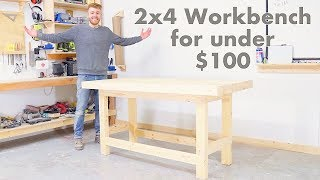 DIY 2x4 Workbench for Under $100 | Modern Builds | Woodworking