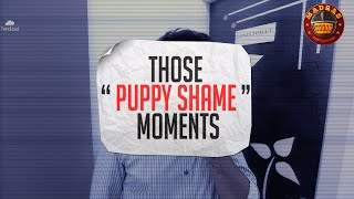 Those Puppy Shame Moments | Everyday Fails | Madras Meter