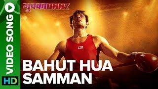 Bahut Hua Samman - Video Song | Mukkabaaz  | Rachita  Arora & Swaroop Khan