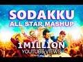 Thaanaa Serndha Kootam Sodakku All Star Mashup Surya mp3