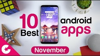 Top 10 Best Apps for Android - Free Apps 2018 (November)