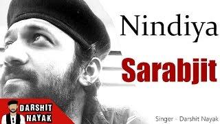 Nindiya | Sarbjit | Arijit Singh | Unplugged Cover by Darshit Nayak