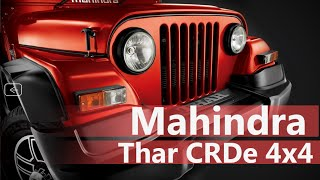 Mahindra Thar CRDe 4x4  Price in India, Review, Test drive | Smart Drive 1 May 2016