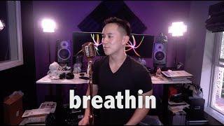 Ariana Grande - Breathin (Jason Chen Cover)