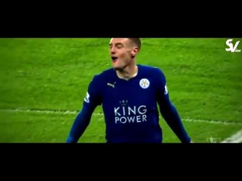 Xxx Mp4 Jamie Vardy ● 2015 2016 Leicester City Amp England ● All Goals Amp Assists In HD 3gp Sex