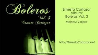 Viajera - Ernesto Cortazar