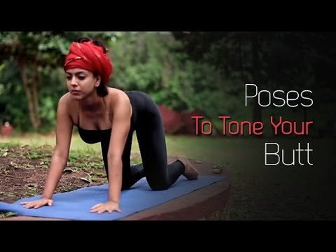 HOT YOGA: Poses To Tone Your Butt