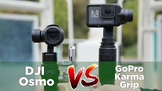 Osmo VS  GoPro Grip