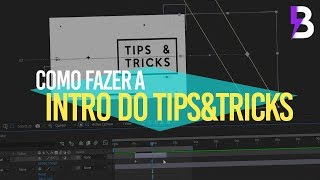 CRIE UMA INTRO 2D no AFTER EFFECTS - TIPS&TRICKS