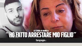 Daniela fa arrestare il figlio: