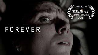 FOREVER | SCARY SHORT HORROR FILM | SCREAMFEST