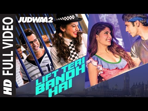 Xxx Mp4 Lift Teri Bandh Hai Full Song Judwaa 2 Varun Jacqueline Taapsee David Dhawan Anu Malik 3gp Sex