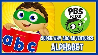 Super Why ABC Adventures - Learn The Alphabet With Super Why Characters