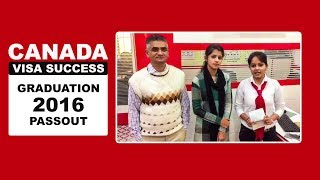 Canada Visa Success - Graduation 2016 Passout