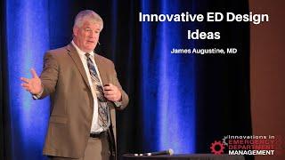 Innovative ED Design Ideas - Creating a World-Class Emergency Department