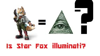 Star Fox is illuminati CONFIRMED