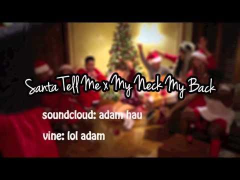 Xxx Mp4 Santa Tell Me X My Neck My Back Mashup 3gp Sex
