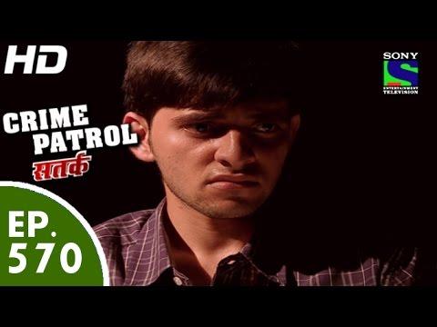 Crime Patrol - क्राइम पेट्रोल सतर्क - Treacherous Brother - Episode 570 - 17th October, 2015