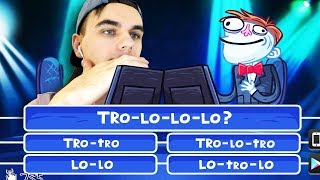 КАКОЙ ПРАВИЛЬНЫЙ ОТВЕТ? - TRO-LO-LO-LO-LO-LO!