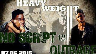 NOSCRIPT vs OUTRAGE -  BATTLE HEAVYWEIGHT SESSION