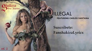 02 Shakira - Illegal (feat. Carlos Santana) [Lyrics]