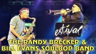 The Randy Brecker & Bill Evans Soulbop Band - Estival Jazz Lugano 2006