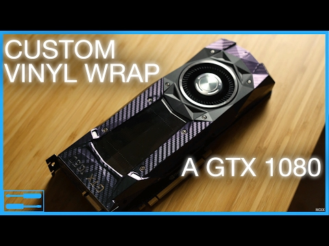 PIMP your GPU PC Component Vinyl Wrapping Guide