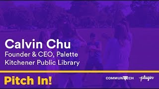 Calvin Chu for the Kitchener Public Library - Pitch In!