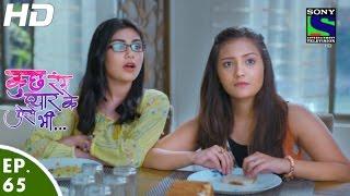 Kuch Rang Pyar Ke Aise Bhi - कुछ रंग प्यार के ऐसे भी - Episode 65 - 30th May, 2016