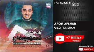 Aron Afshar - Giso Parishan ( آرون افشار - گیسو پریشان )