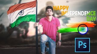Independence Day Special  - Photoshop Manipulation | Photoshop cc Tutorial - 15th August