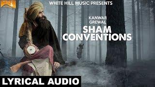 Sham Conventions (Lyrical Audio) Kanwar Grewal | White Hill Music