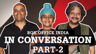 Sniff - Team | In Conversation | Part -2 | Box Office India