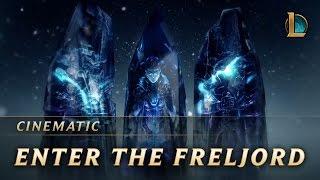 Enter the Freljord | Cinematic - League of Legends