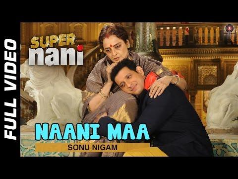 Nani Maa Full Video HD | Super Nani | Rekha & Sharman Joshi | Sonu Nigam