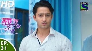 Kuch Rang Pyar Ke Aise Bhi - कुछ रंग प्यार के ऐसे भी - Episode 31 - 11th April, 2016