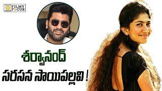 Sai Pallavi in Sharwanandhs Next Movie - Filmyfocus.com