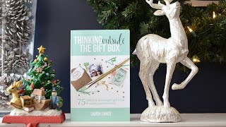 12 Days of Christmas Thinking Outside the Gift Box