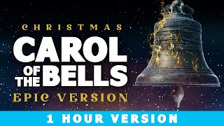 Carol of the Bells - 1 Hour Epic Music Version | Christmas Songs