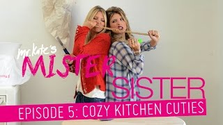 Mister Sister! Episode 5: Cozy Kitchen Cuties