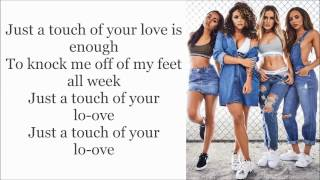 Little Mix ~ Touch ~ Lyrics (+Audio)