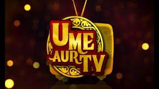 U me aur TV
