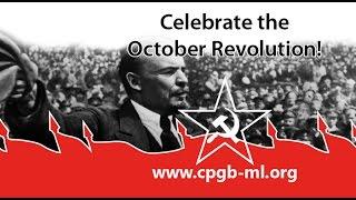 October Revolution 1917 - 2016